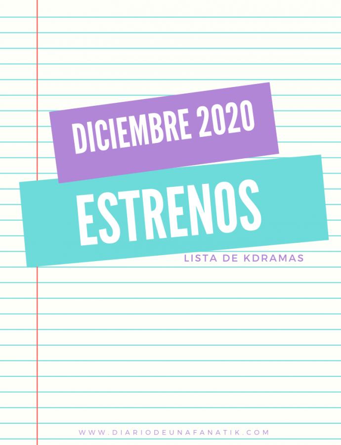 Estrenos Kdramas Diciembre 2020