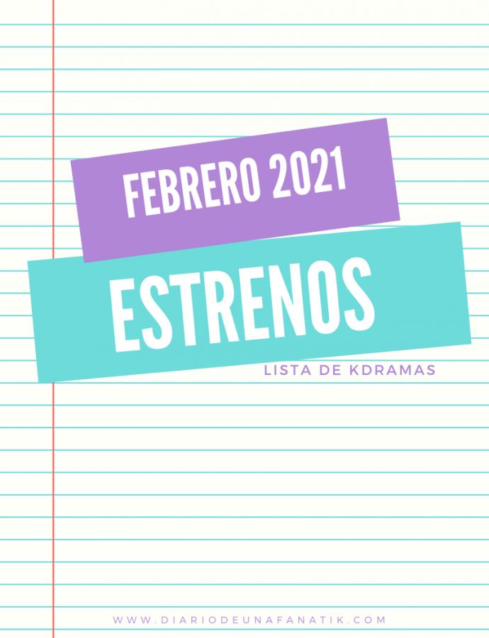 Estrenos Kdramas Febrero 2021