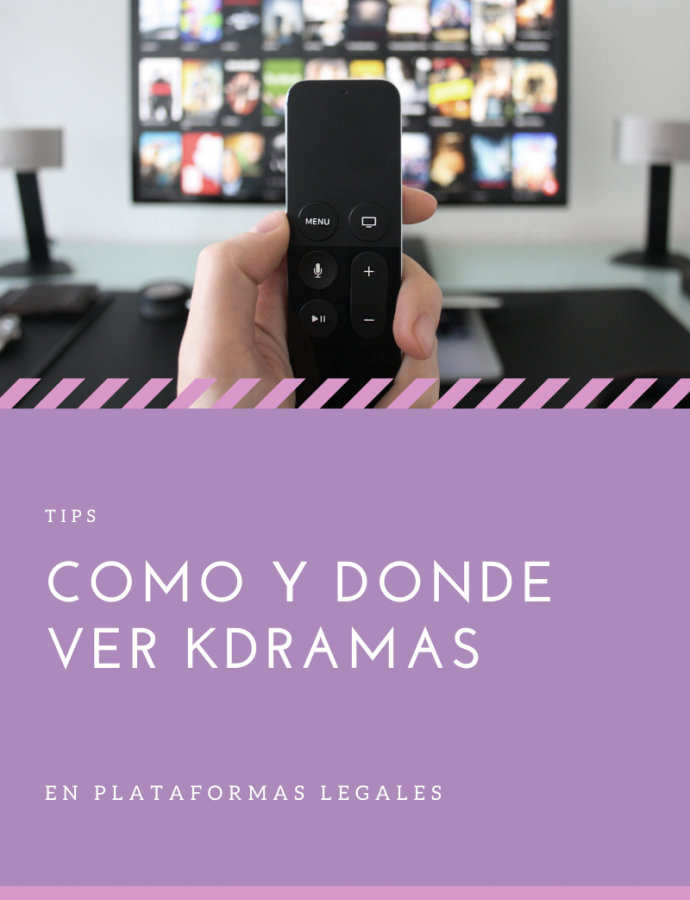 Tips: Como y donde ver Kdramas
